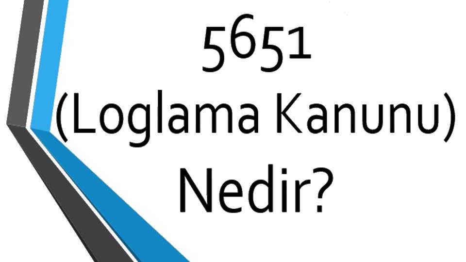 5651_Sayili_Kanuna_Gore_loglama_Hizmeti1